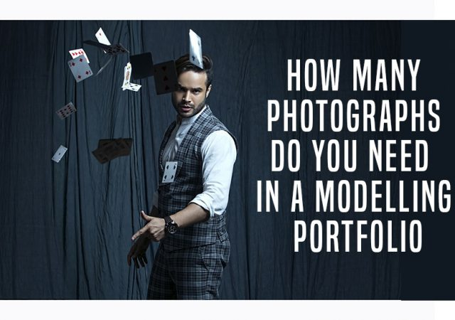 How many photographs do you need in a modelling portfolio
