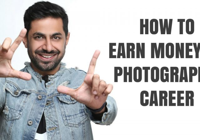 How to earn money in photography career?