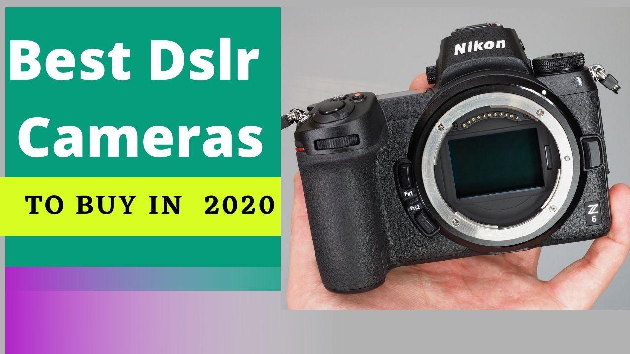 best dslr camera to buy in 2020