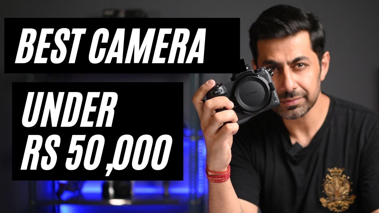 Best camera under rs 50000