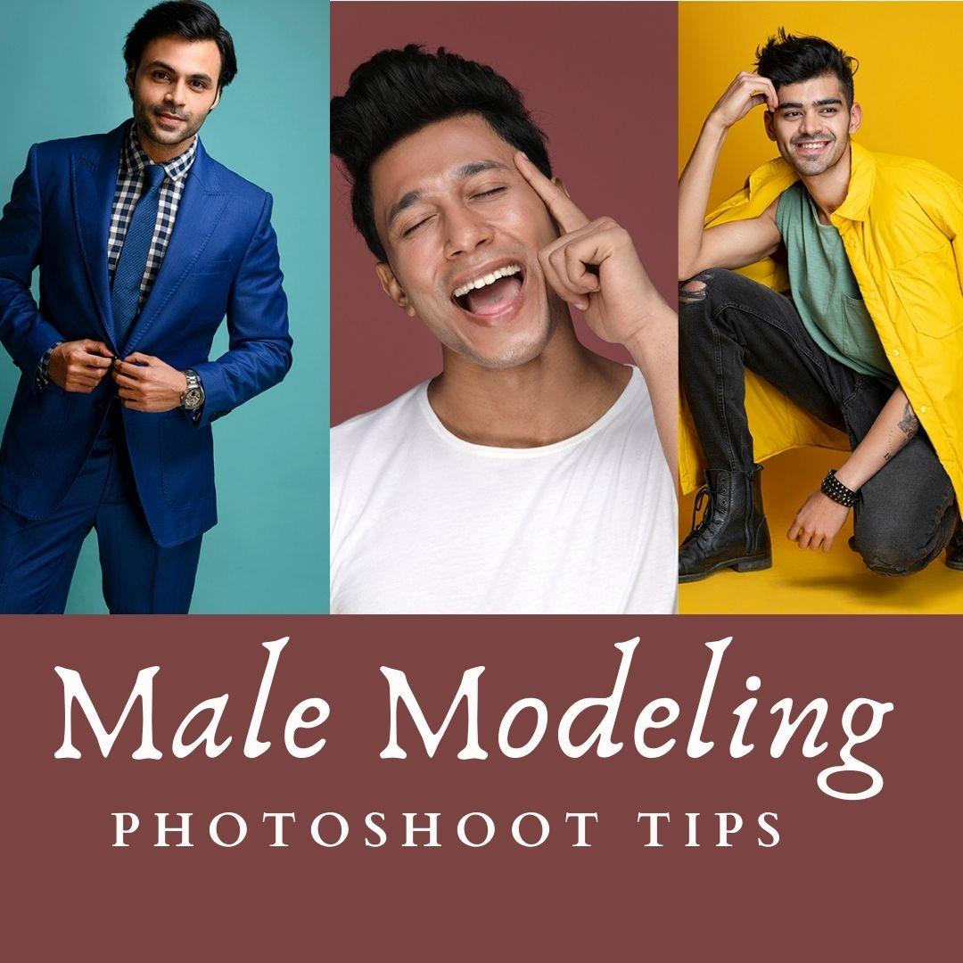 Male Modeling Photoshoot Tips